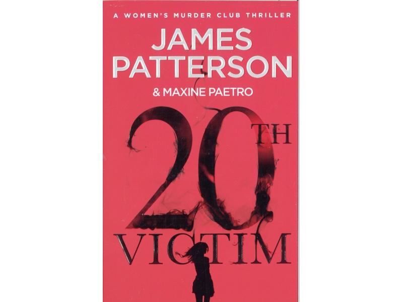 James Patterson - 20th Victim