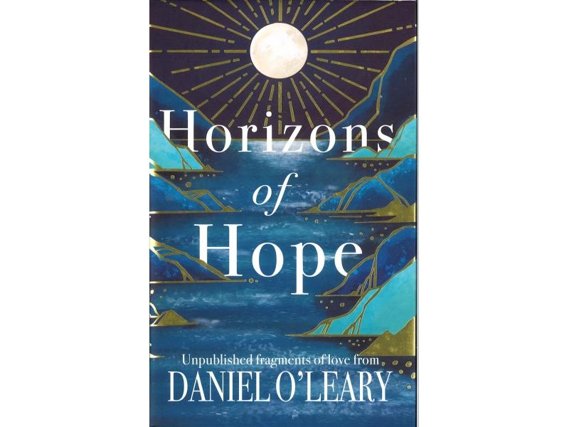 Daniel O'Leary - Horizons Of Hope - Hardback