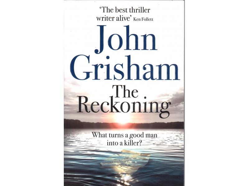 John Grisham - The Reckoning