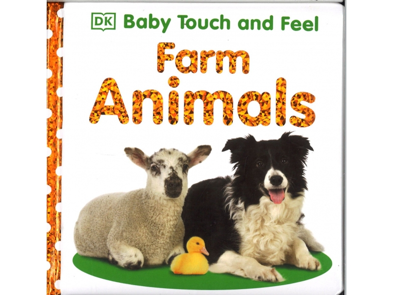 Baby Touch And Feel - Farm Animals