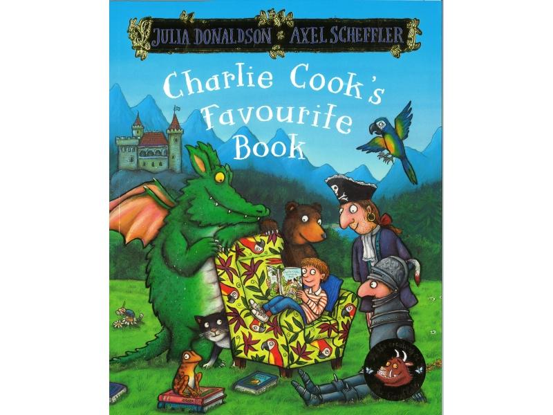 Julia Donaldson & Alex Scheffler - Charlie Cook's Favourite Book
