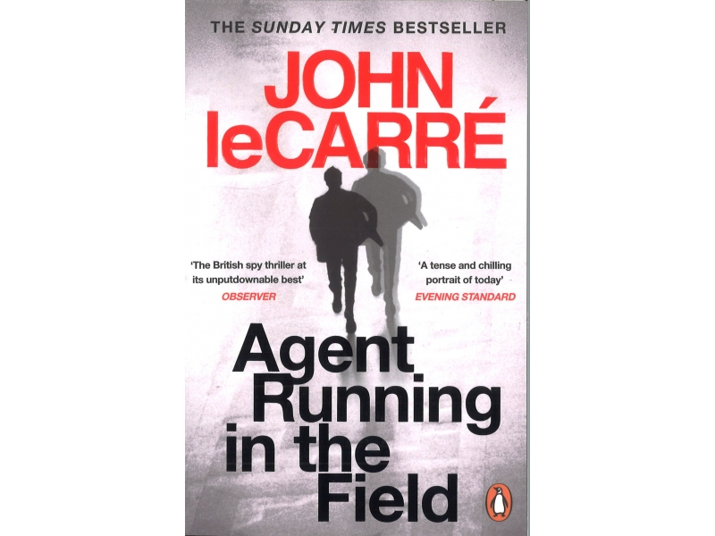 John LeCarre - Agent Running In The Field
