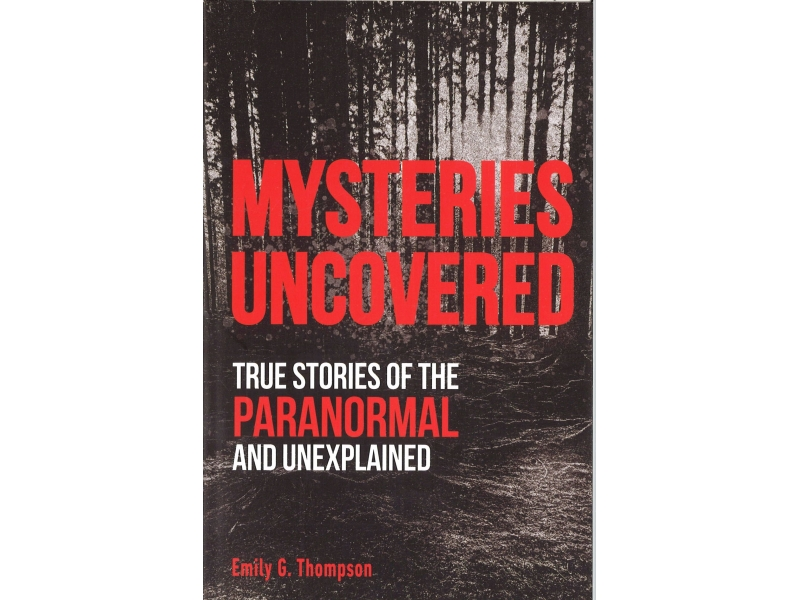 Emily G. Thompson - Mysteries Uncovered