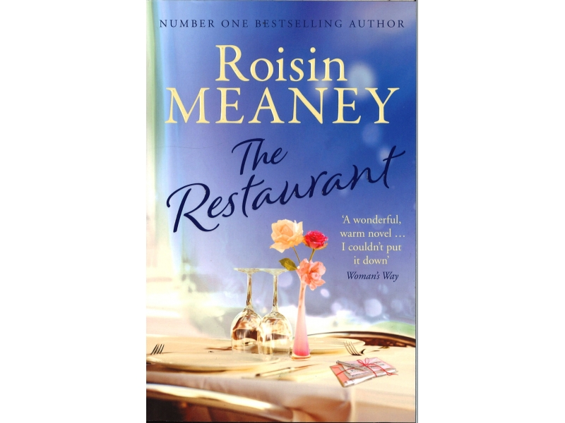 Roisin Meaney - The Restaurant
