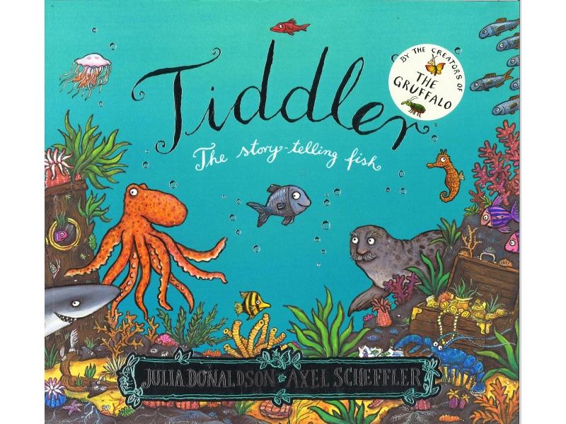 Julia Donaldson & Alex Scheffler - Tiddler - The Story-Telling Fish