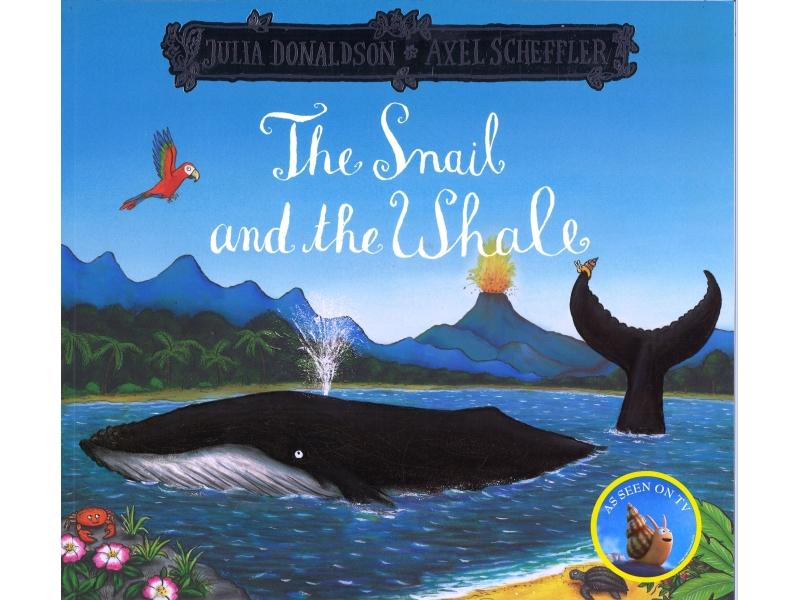Julia Donaldson & Alex Scheffler - The Snail And The Whale