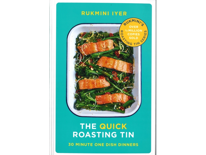 Rukmini Iyer - The Quick Roasting Tin