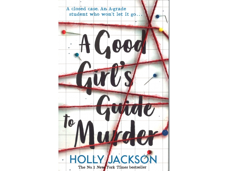 Holly Jackson - A Good Girl's Guide To Murder
