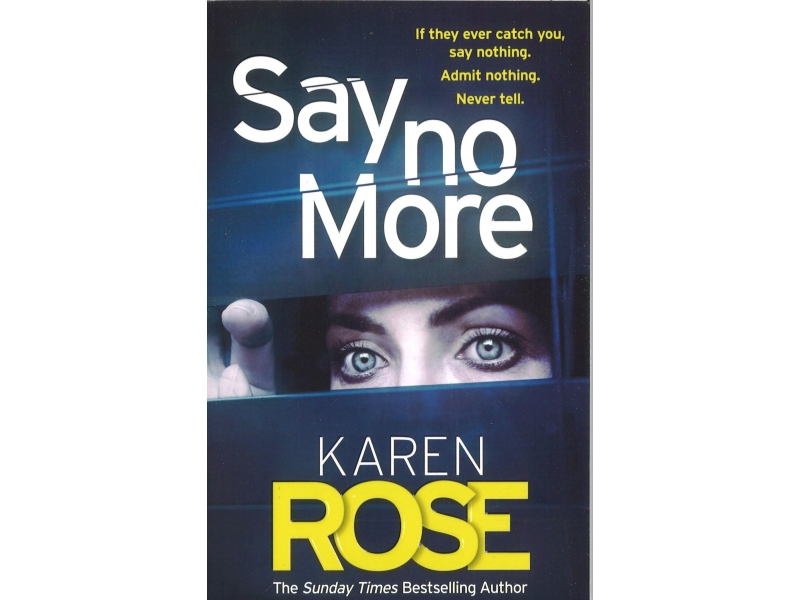 Karen Rose  - Say No More
