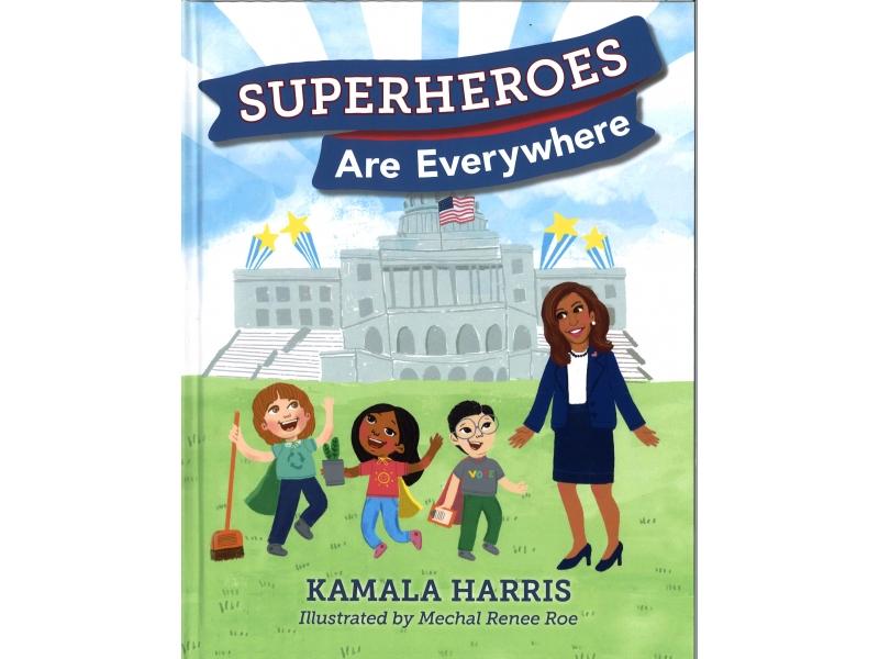 Kamala Harris - Superheroes Are Everywhere