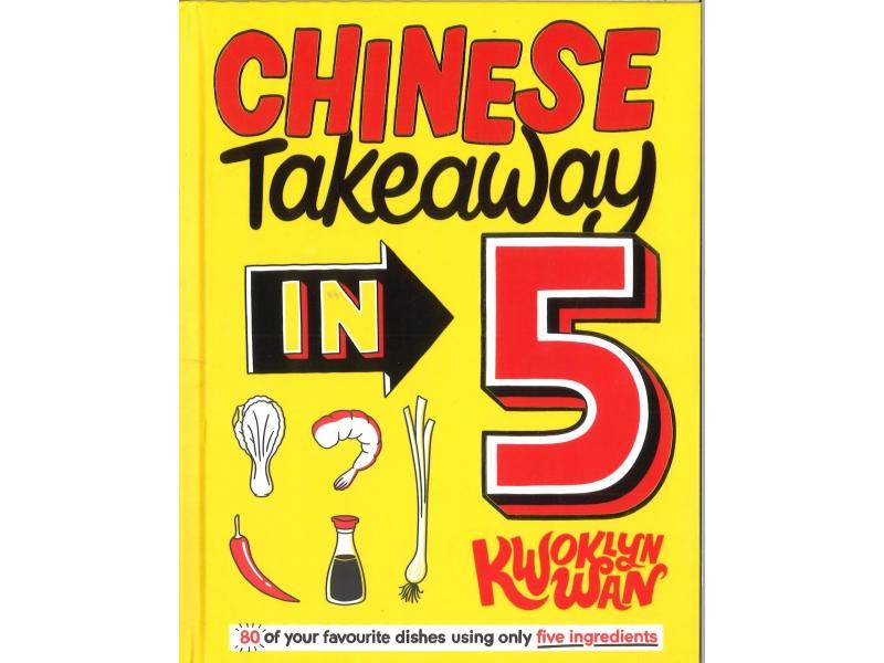 Kwoklyn Wan - Chinese Takeaway In 5