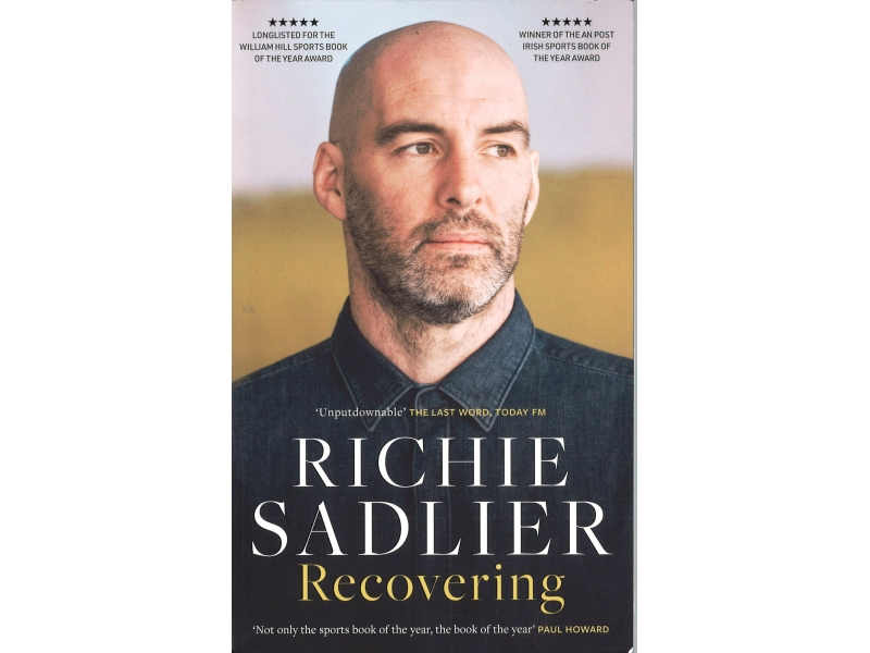 Richie Sadlier - Recovering