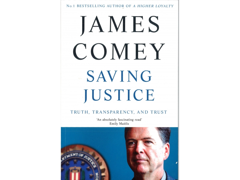 James Comey - Saving Justice