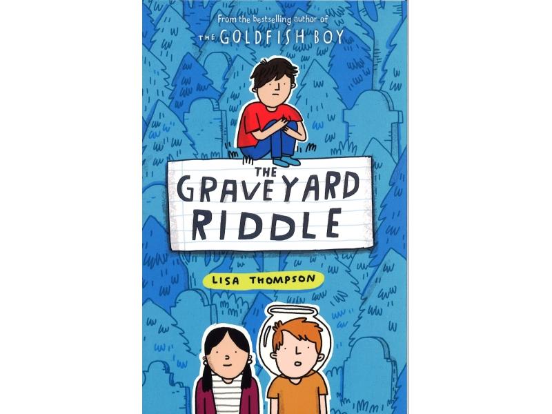 Lisa Thompson - The Graveyard Riddle
