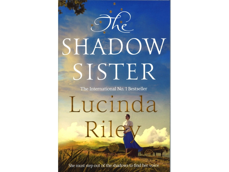 Lucinda Riley - The Shadow Sisters