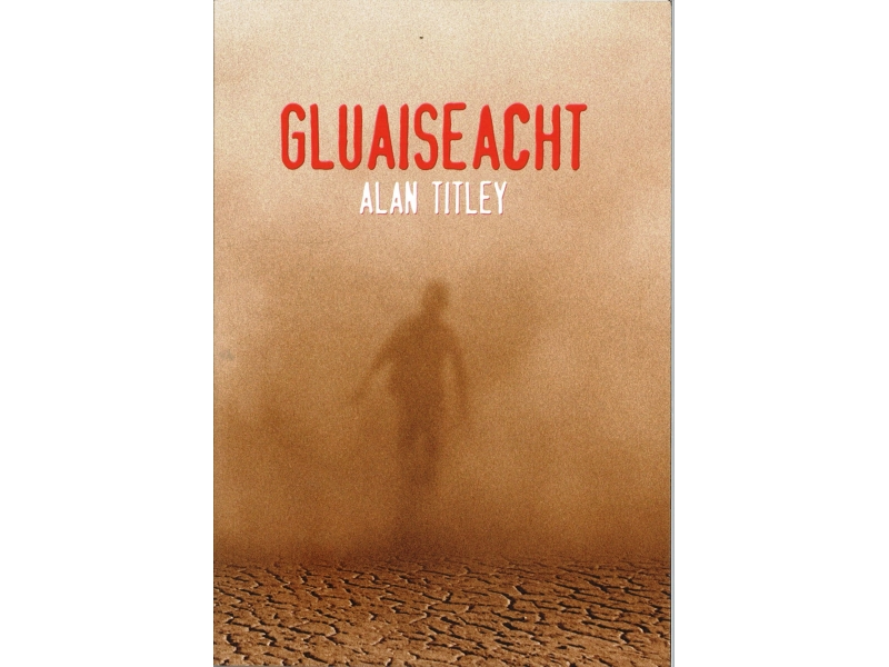 Gluaiseacht - Alan Titley