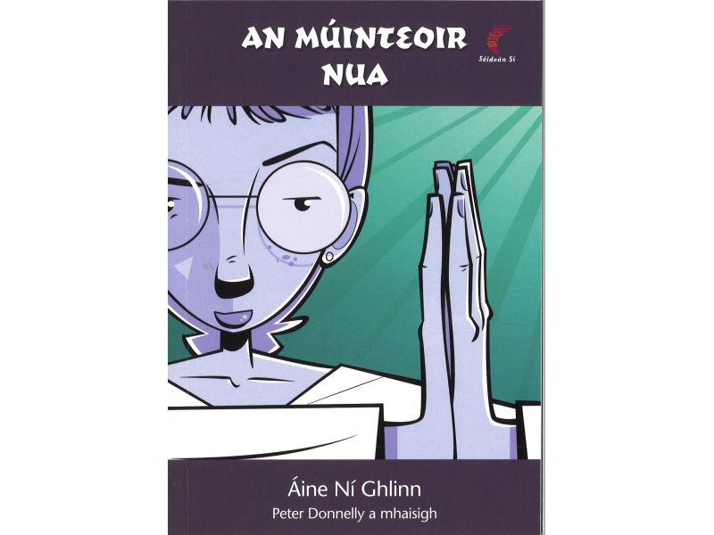 An Muinteoir Nua - Aine Ni Ghlinn