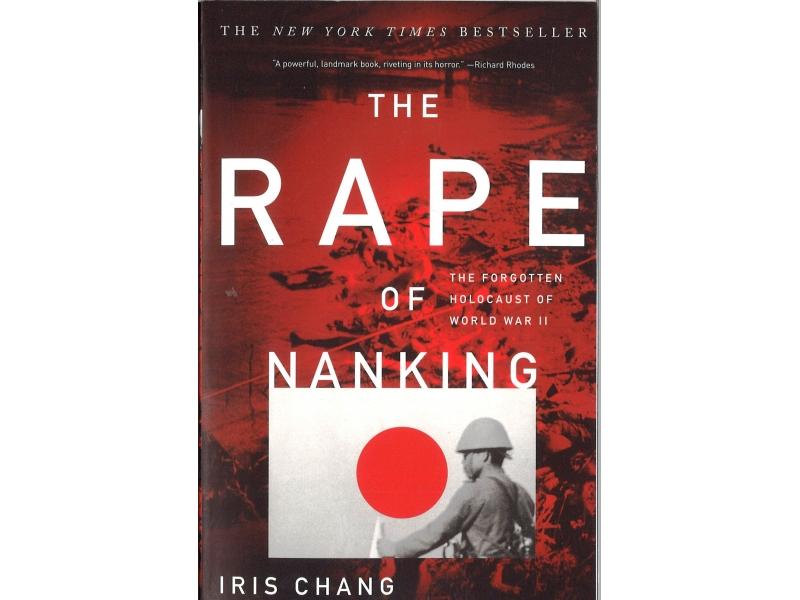 Iris Chang - The Rape Of Nanking