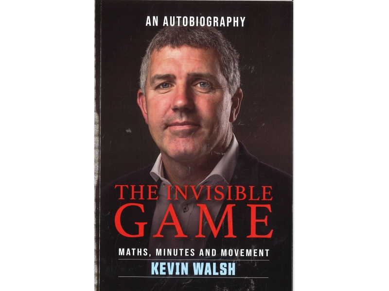 Kevin Walsh - The Invisable Game