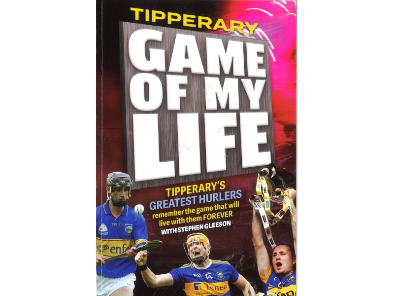 Tipperary Game Of My Life