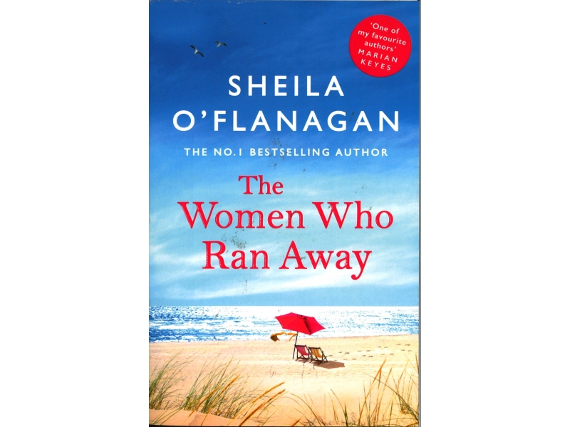Sheila O' Flanagan - The Women Who Ran Away