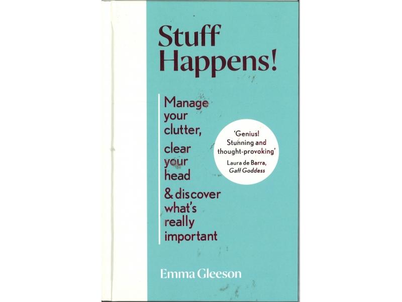 Emma Gleeson - Stuff Happens !