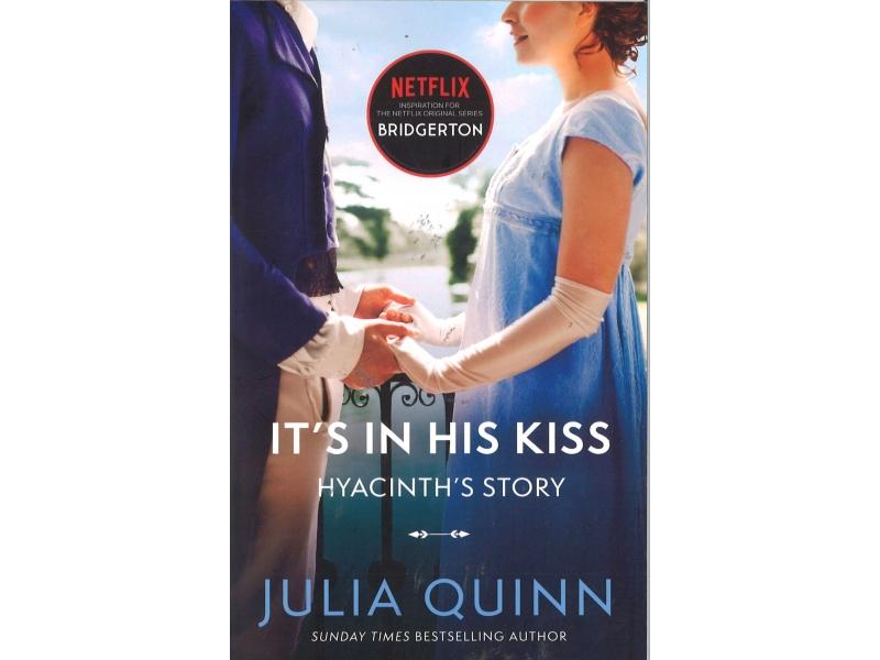 Julia Quinn - Bridgerton - It's In His Kiss