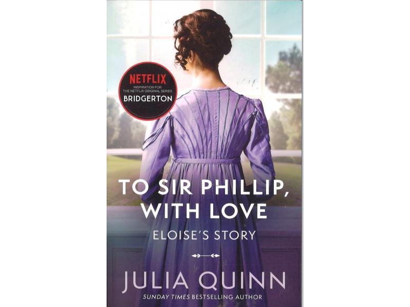 Julia Quinn- Bridgerton - To Sir Philip, With Love