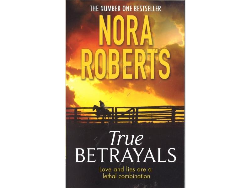 Nora Roberts - True Betrayals