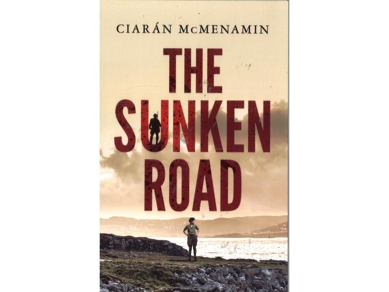 Ciaran McMenamin - The Sunken Road