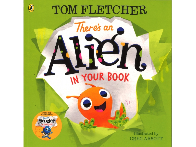 Tom Fletcher - There's An Alien In Your Book