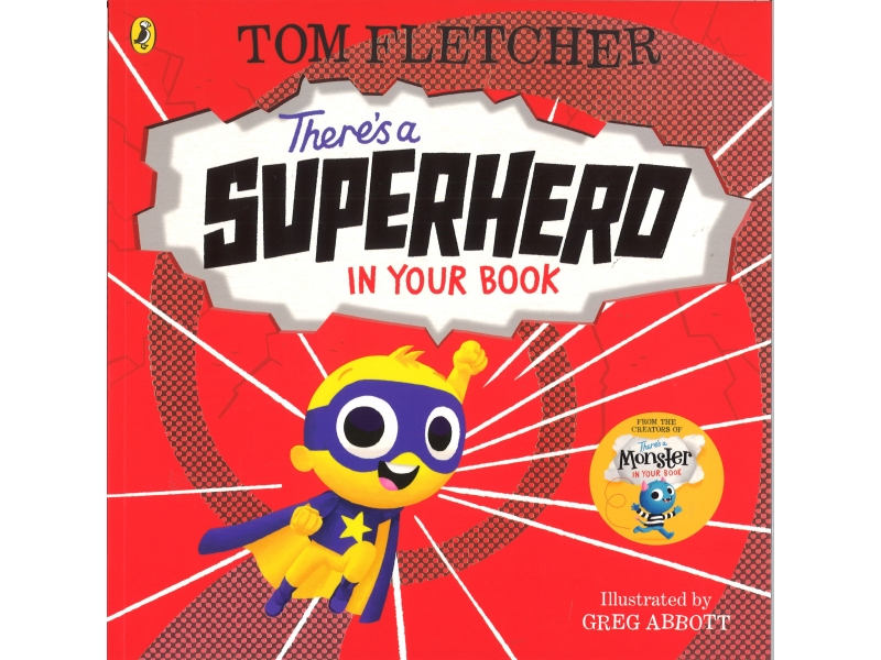 Tom Fletcher - There's A Superhero In Your Book