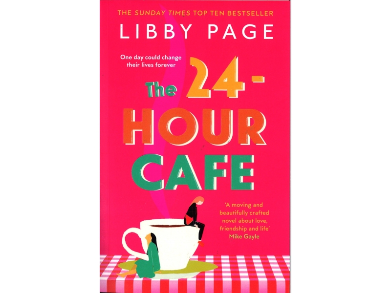 Libby Page - The 23-Hour Cafe