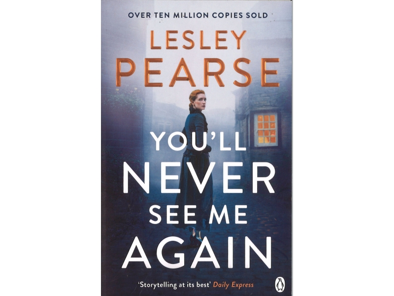 Lesley Pearse - You'll Never See Me Again