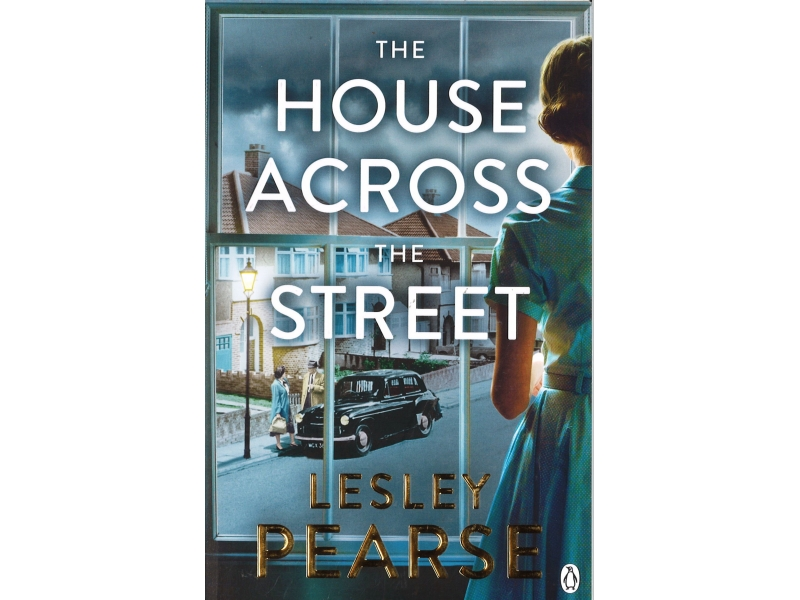 Lesley Pearse - The House Across The Street