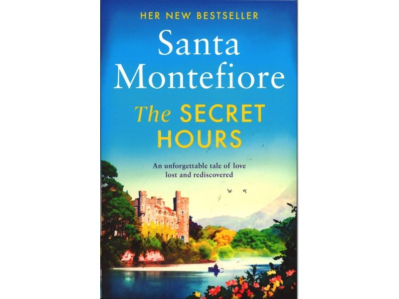 Santa Montefiore - The Secret Hours