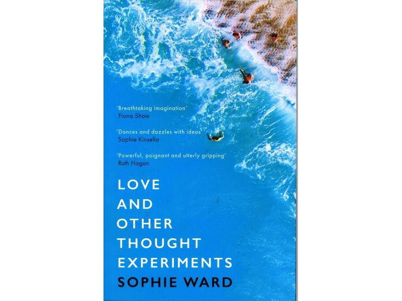 Sophie Ward - Love And Other Thought Experiments