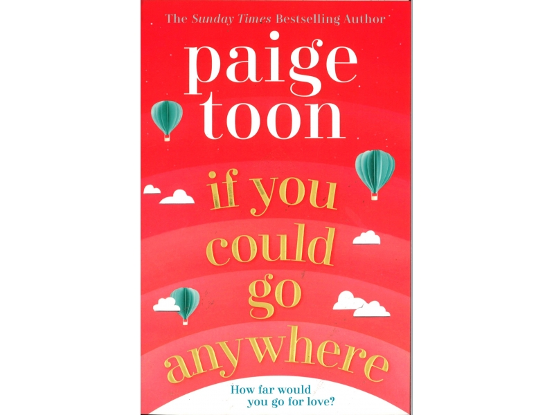 Paige Tooh - If You Could Go Anywhere