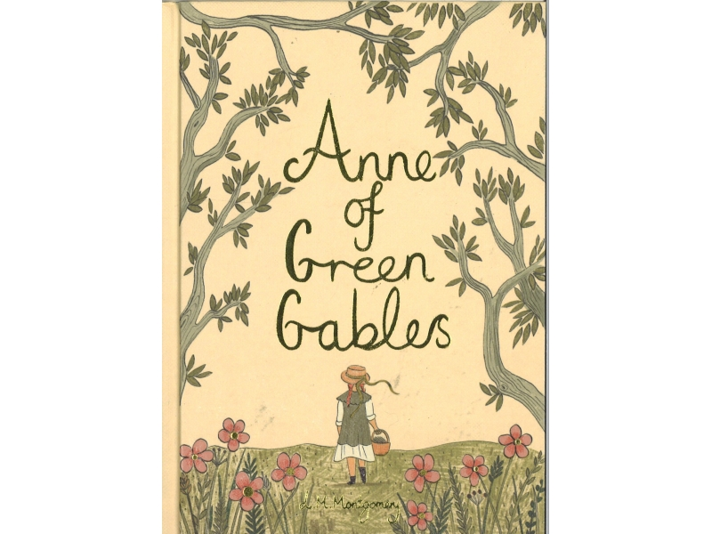 L.M. MOntgomery - Anne Of Green Gables