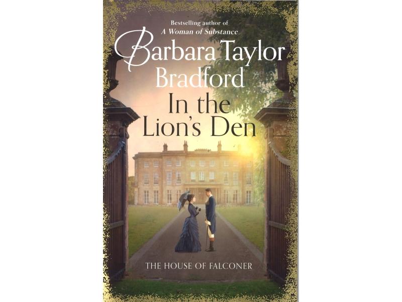 Barbara Taylor Bradford - In The Lion's Den