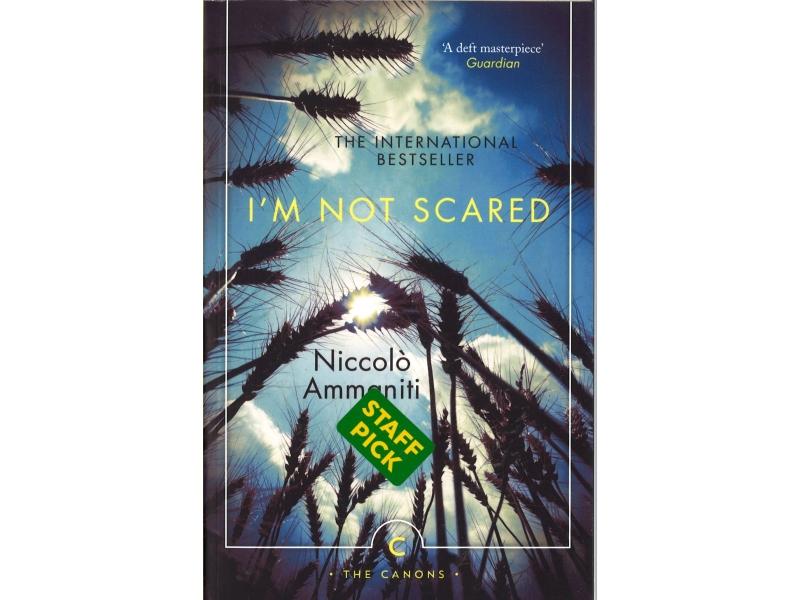 Niccolo Ammaniti - Im Not Scared