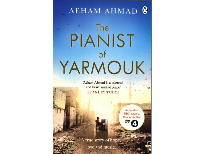 Aeham Ahmad - The Pianist Of Yarmouk
