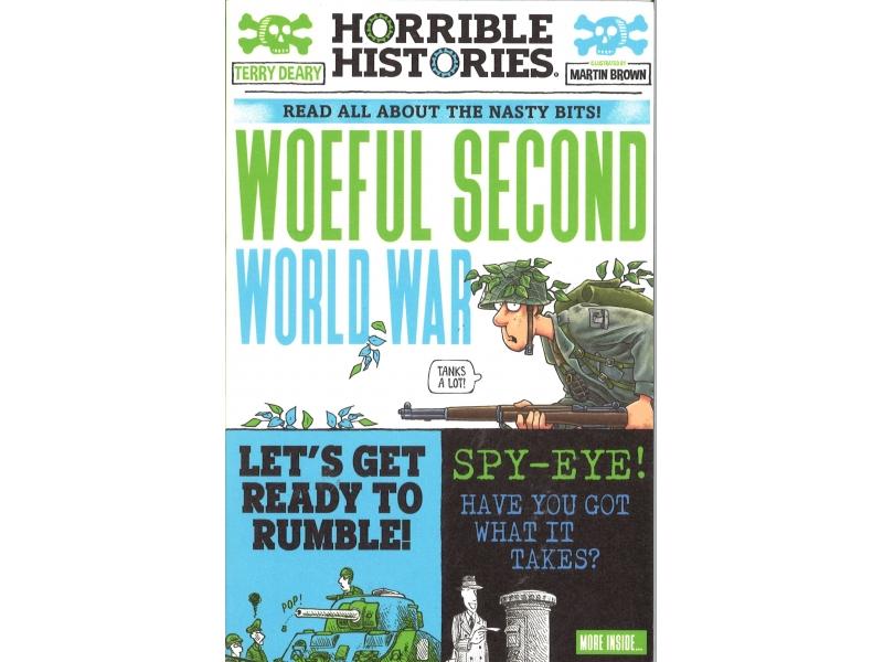 Horrible Histories - Woeful Second World War