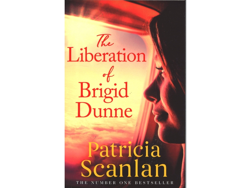 Patricia Scanlan - The Liberation Of Brigid Dunne