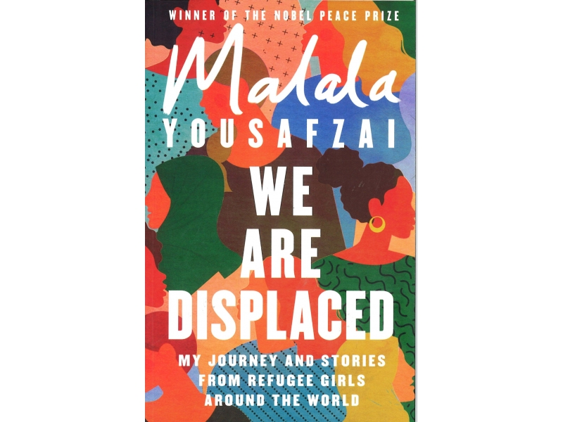 Malala Youssfzai - We Are Displaced
