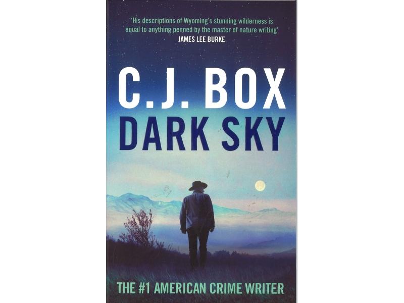 C.J Box - Dark Sky