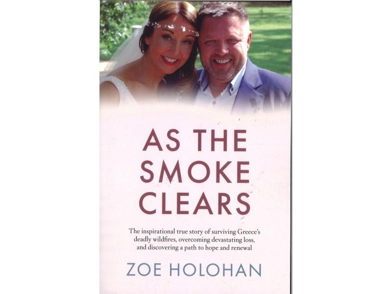 Zoe Holohan - As The Smoke Clears