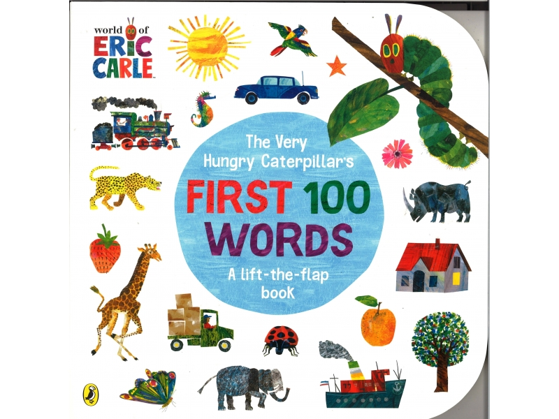 The Very Hungry Caterpillar - First 100 Words