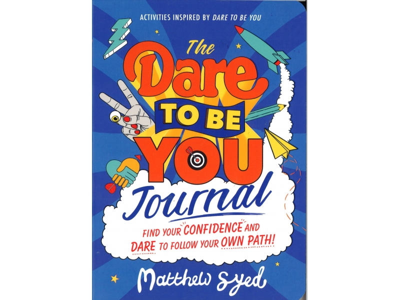 Matthew Syed - The Dare To Be You Journal
