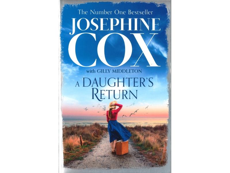 Josephine Cox - A Daughters Return